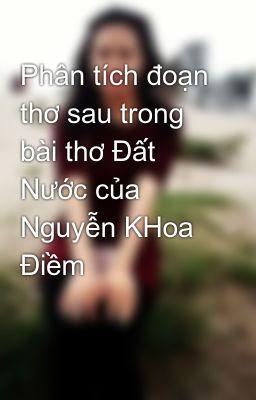 Đọc truyện Phân tích đoạn thơ sau trong bài thơ Đất Nước của Nguyễn KHoa Điềm
