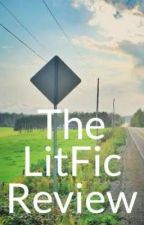 The LitFic Review by LitFic