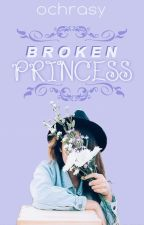 Broken Princess by Ochrasy