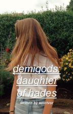 Demigods: Daughter of Hades ☾ KathNiel by suvrivor