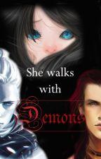 She Walks With Demons by AlhekaWolfStar