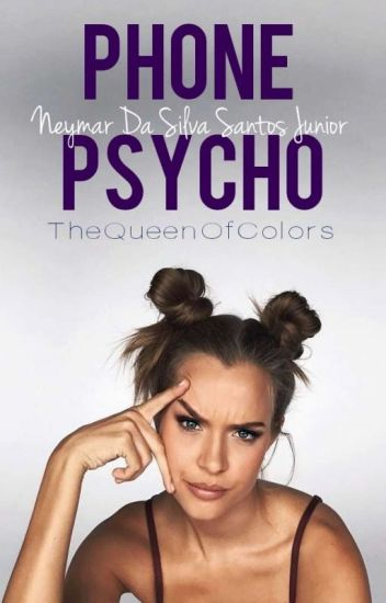 Phone Psycho ⚽ Neymar Jr.
