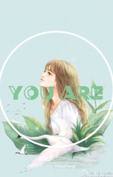 [Fanfiction Girl] [ChanYeol-EXO] [SE] You Are