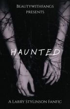 Haunted » l.s. by BeautyWITHfangs