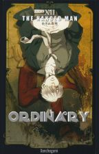 Ordinary - Delico x Reader by danchogami