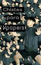 Chistes Para Kpopers. by ParkValeria