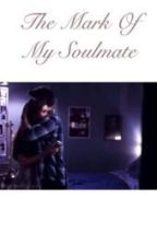 The  mark of my soulmate; a stydia au by stydiabat