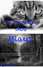 A revolta dos miaus by danielcr72