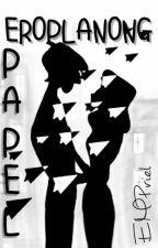 Eroplanong Papel (Short Story) by EMPriel