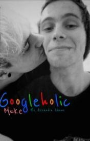 Googleholic ~ Muke by happilyevermikey