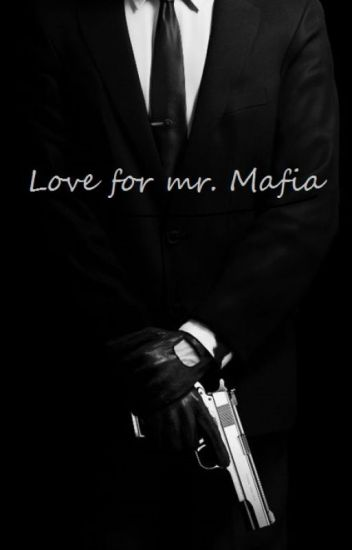 Love for Mr.Mafia