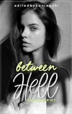 Between Hell [Zayn Malik & Harry Styles] by dizappear