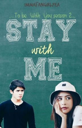 Stay With Me by immafangirlyea