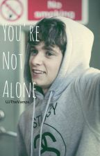 You're Not Alone - 2ª temporada de The Hate Of Love - Bradley Simpson {COMPLETA} by UJTheVamps