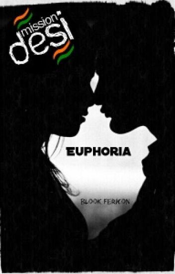 Euphoria {Unedited}