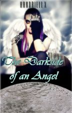 The Darkside of An Angel. by handriellx
