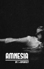 Amnesia || z.m [RITP Sequel] by I-mperfect