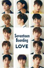 [FF]Seventeen Boarding Love(Script Ver) by Nealra