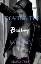 Proving The Bad Boys Wrong by 21NightSky