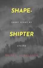 Shape Shifter by Afsana_Ali