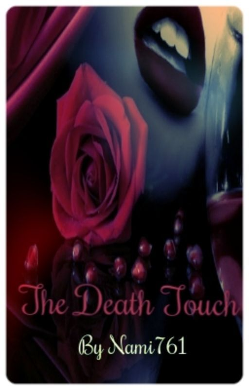 The Death Touch by Nami761