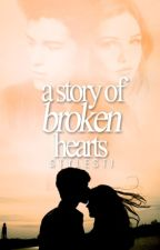A Story of Broken Hearts by stylesti