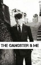 The Gangster & Me by ZFitzpatrick