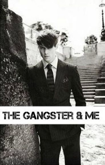 The Gangster & Me