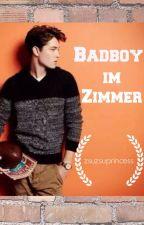 Badboy im Zimmer #wattys2016 by zsuzsuprincess