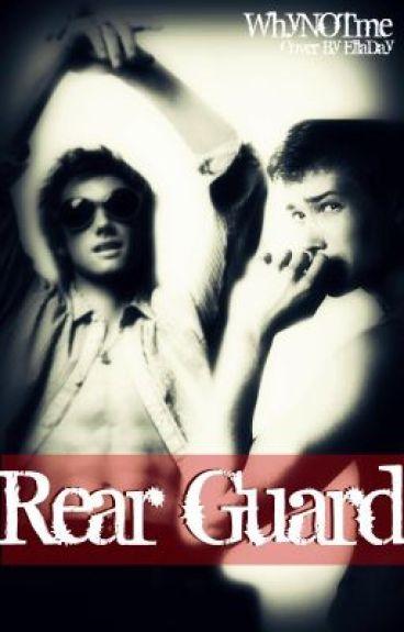 Rear Guard (boyxboy) by WhyNOTme