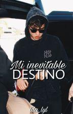 Mi inevitable destino. (Calum Hood&tú)  MDET2  by Lila_LyL