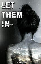 Let Them In / Liam Dunbar Fanfic (Can't Go Back #2) by alltimepezz