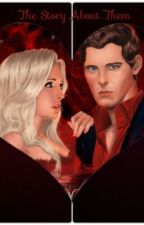 The Story About Them (A Klaroline Story) by lauralaura1D
