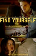Find Yourself: Mysteries, Secrets And Love by HarryCrushFics