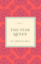 The Star Queen by CorinneBell1