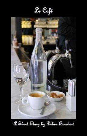 Le Café by DebraBorchert
