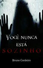 Você nunca está sozinho! by BrunoCordeiro9