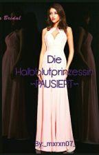 Die Halbblutprinzessin  by BlackSwan15200207