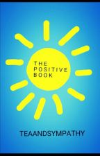 The Positive Book by ImagineTheRain