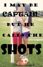 I May Be Captain But He Calls The Shots by LondonBrigid