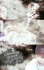 Something Worth Fighting For {VMIN} by BTSKATARMY