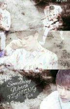Something Worth Fighting For {VMIN} by BTSKATARMY