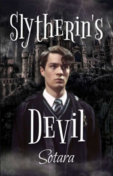 Slytherin's Devil (Tom Riddle ff)