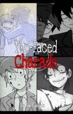 Two-Faced Charade [Yandere!BillyxSpencer] [DTMG fanfic] by Tina-Rodriguez