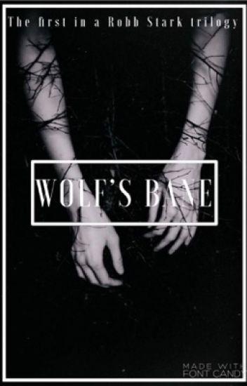 ✓ | WOLF'S BANE (R.STARK)