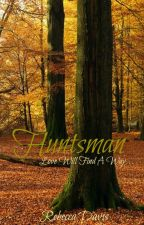 Huntsman: Love Will Find A Way... by beccafranklinya
