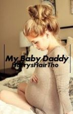 My Baby Daddy [One Direction FanFic] by pizzaforcal