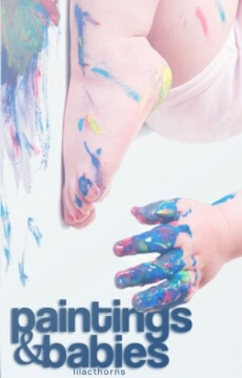 Paintings & Babies {Mpreg} (Zarry)