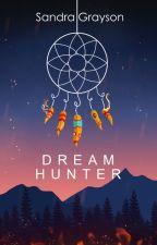 Dream Hunter by SheHopes
