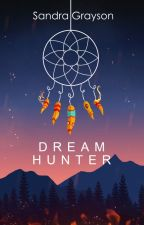 Dream Hunter by SheHopes